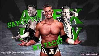 "Alex Riley New 3rd Theme Song - ""Say It To My Face"" HD"