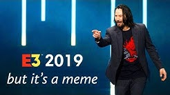 E3 2019 but it's a meme (ft. Todd Howard, EA, Xbox, Bethesda, Ubisoft)