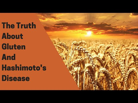 The Truth About Gluten and Hashimoto's Disease