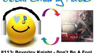 Watch Beverley Knight Dont Be A Fool video