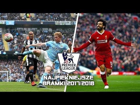 Premier League - Najpiękniejsze Bramki 2017/18 ᴴᴰ (PL Komentarz)