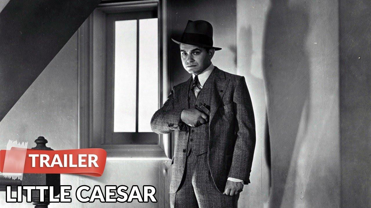 Little Caesar 1931 Trailer | Edward G. Robinson