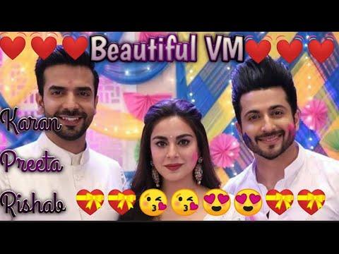    Tu Meri 😍😍 Jaan Hai  Karan Preeta Rishab   Beautiful 😘And😘 Lovely VM   FullHD 