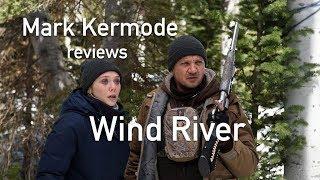 Mark Kermode reviews Wind River
