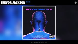Trevor Jackson - More (Audio)
