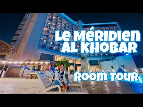 Room Tour | Le Méridien Al Khobar