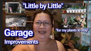 Little By Little, Garage Improvements By Lola Malyn.