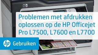 Problemen met afdrukken oplossen op de HP Officejet Pro L7500, L7600 en L7700 All-in-One printers