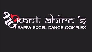 babuji jara dhire chalo shreekant ahire dance choreography bappa excel girl crew