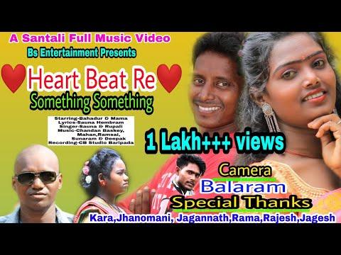 Santali Video Song - Heart Beat Re Something Something