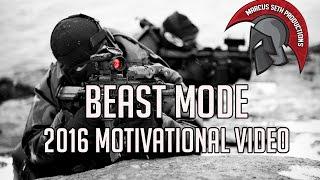 BEAST MODE | MILITARY MOTIVATIONAL MUSIC VIDEO 2016