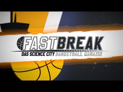 FASTBREAK - Das Science City Jena Fanmagazin Saison 2017/2018 – Folge 10