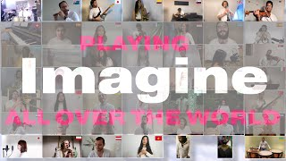 Imagine - John Lennon Cover By Musicians From All Over The World