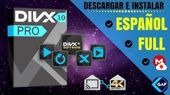 Descargar e Instalar ► DivXPlus Pro 10.8 ◄   FULL   MEGA   El mejor reproductor de video