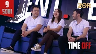 Time OFF 9-soni - Sarvar va Komil, Shaxzoda Muhammedova (20.06.2017)