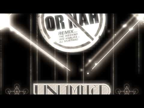 Ty Dolla $ign  Or Nah Unlimited Gravity Remix