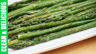 How To Make Perfectly Roasted Asparagus