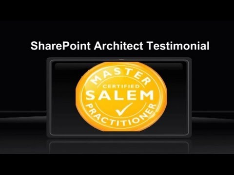 SharePoint Architect Testimonial: SALEM™ Master