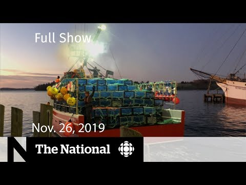 The National for Tuesday, Nov. 26 — Calgary Flames; Lobster Season; Climate Strategy