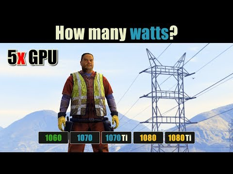 GeForce 10 Series 5x GPUs (Power Consumption Comparison)
