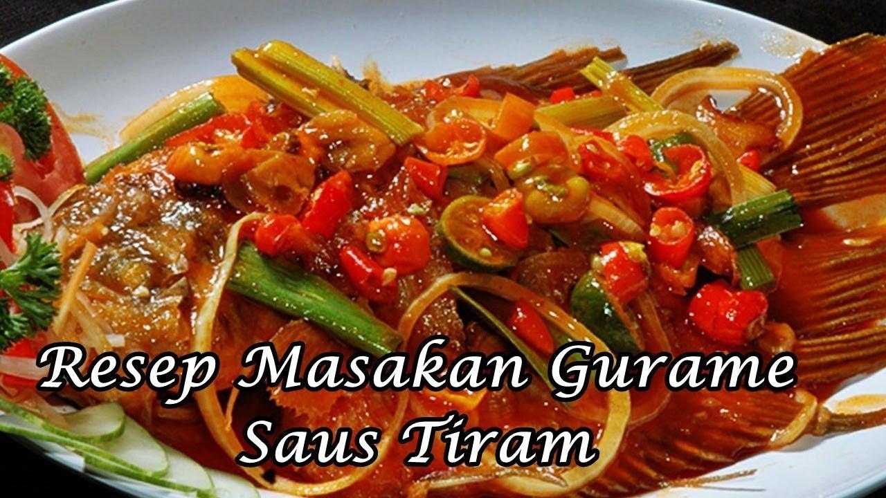resep masakan gurame resep manis masakan indonesia Resepi Ikan Nila Goreng Saus Tiram Enak dan Mudah