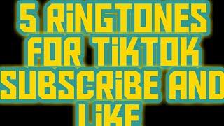 5 ringtones for tik tok