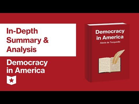 Democracy In America By Alexis De Tocqueville | In-Depth Summary & Analysis
