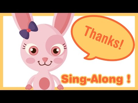 say-please-and-thank-you-♫-to-sing-along-♫-children-songs