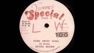DENNIS BROWN - Home Sweet Home [1982]