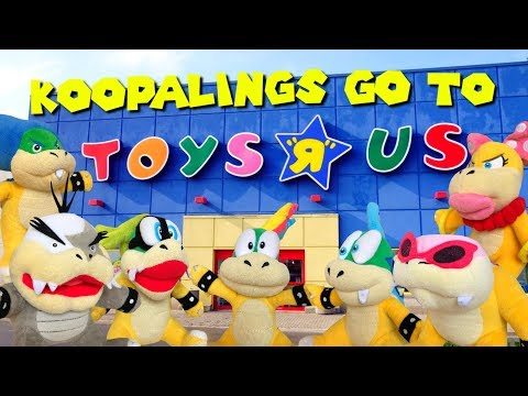 Koopalings go to Toys R Us!