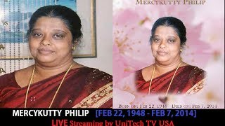 Viewing of MERCYKUTTY PHILIP - Sunday February 9, 2014 (UniTechTV Live)