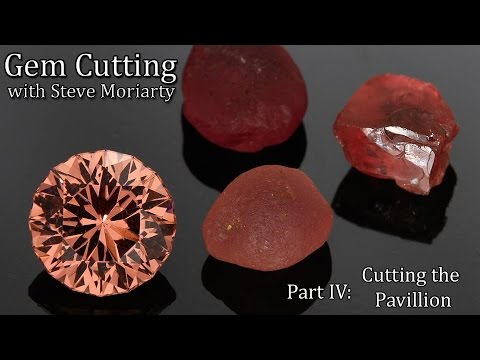 How to cut Gemstones: 4 Cutting the Pavillion
