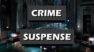 Cinematic Crime Suspense | Free to use