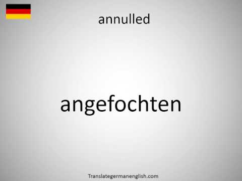 How to say annulled in German?