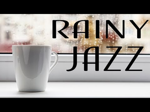 Rainy JAZZ Music - Relaxing Piano JAZZ Music for Calm & Stress Relief at Home