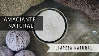 COMO FAZER AMACIANTE - Receitas Natural e Caseira