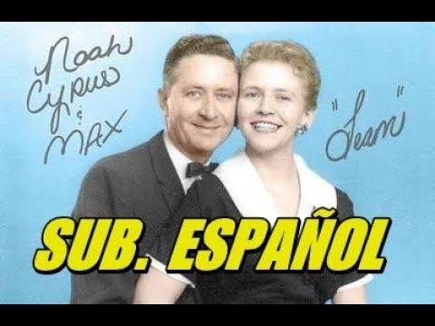 Noah Cyrus - Team subtitulada español (ft. MAX)