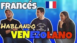 FRANCÉS intentando hablar  ESPAÑOL  (Venezolano) || Roy Zamora