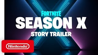 Fortnite Season X - Cinematic Trailer - Nintendo Switch