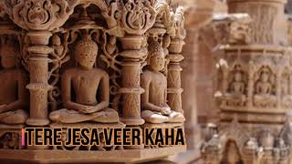 Tere Jesa veer Kaha | Jin Stavan | liyrcs in description |
