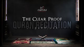 Powerful Quran Recitation - The Clear Proof (al-Bayyinah)