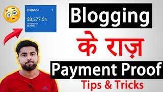 Blogging के राज़ or Tips & Tricks 🔥😍 With 3500$ Payment Proof 🔥😁