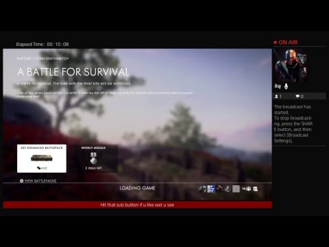 Bf1 come watch and chat it up as i play music