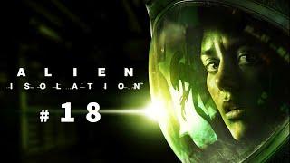 ALIEN: ISOLATION - Cap 18 - Nido
