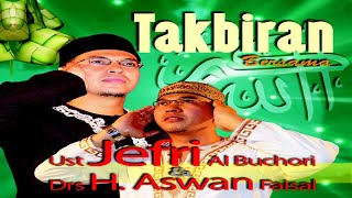 Gambar cover Ustad Jefri Al Buchori Ft. Drs H. Aswan Faisal - Takbiran (Official Music Video)