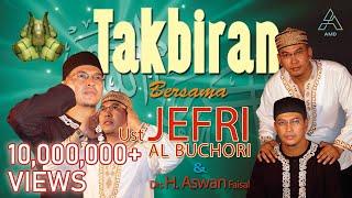Download Ustad Jefri Al Buchori Ft. Drs H. Aswan Faisal - Takbiran (Official Music Video)
