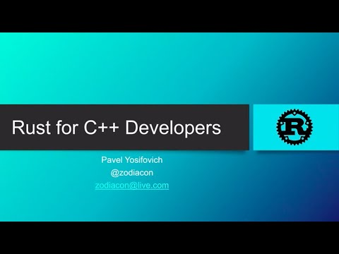 Rust For C++ Developers - What You Need To Know To Get Rolling With Crates - Pavel Yosifovich
