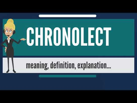 What is CHRONOLECT? What does CHRONOLECT mean? CHRONOLECT meaning, definition & explanation