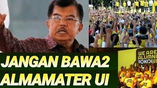 Jk;jangan Bawa Bawa Alumni Ui Dukung Capres Tertentu;pilpres 2019;jokowi;prabow