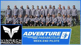 Week-end Pilote paramoteur 2018 par Adventure - VINRECH PRODUCTION